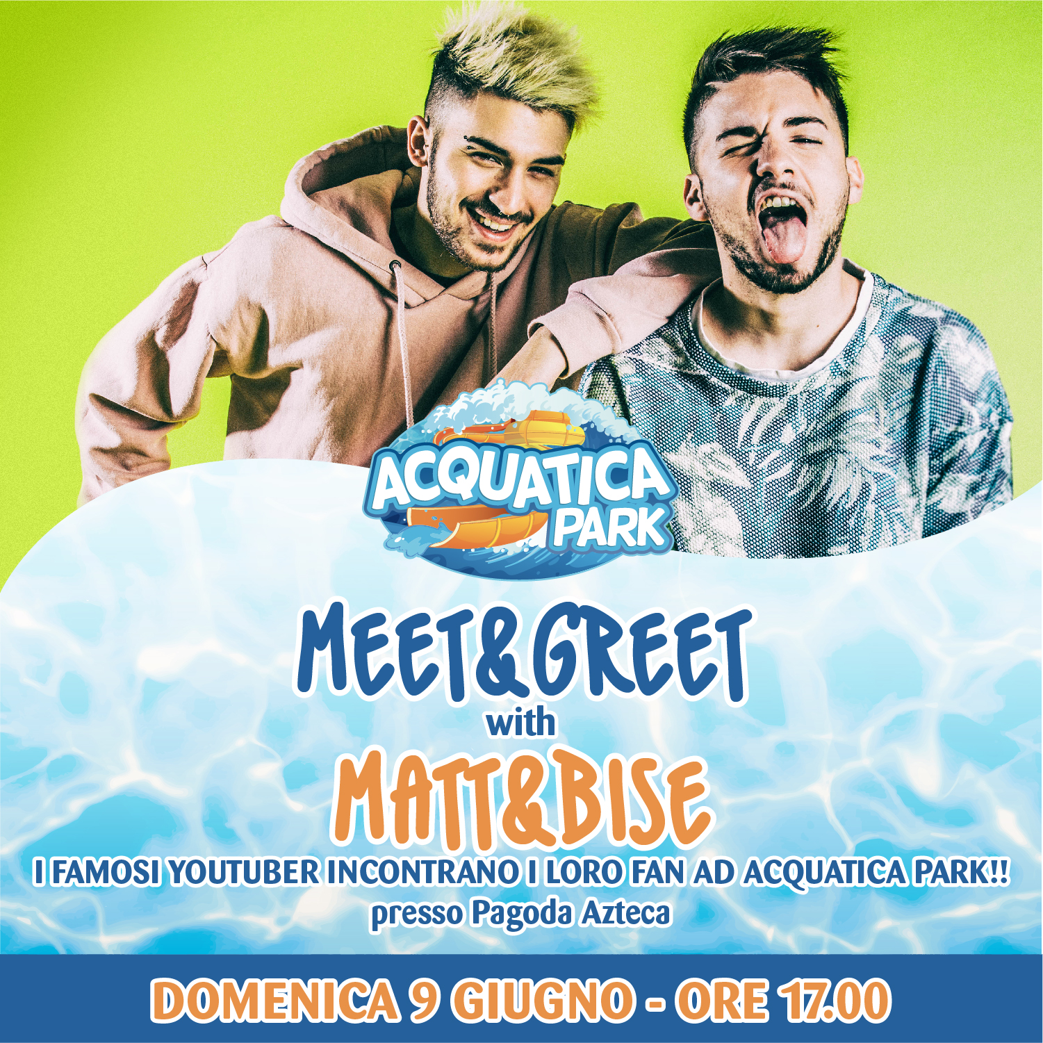 Meet&Greet - Matt&Bise Live all'Acquatica Park